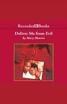 Deliver Me from Evil, Mary B. Monroe