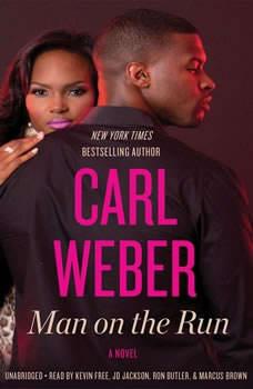 Man on the Run, Carl Weber
