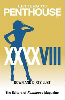 Letters to Penthouse XXXXVIII: Down and Dirty Lust, Penthouse International