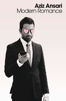 Modern Romance: An Investigation, Aziz Ansari
