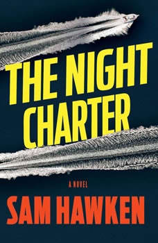 The Night Charter, Sam Hawken
