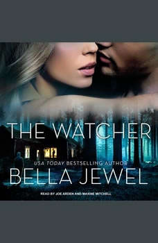 The Watcher, Bella Jewel