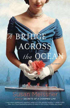 A Bridge Across the Ocean, Susan Meissner