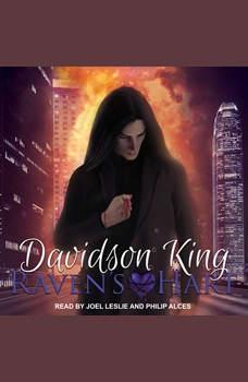 Raven's Hart, Davidson King