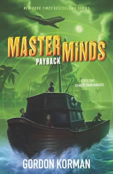 Masterminds: Payback, Gordon Korman