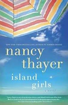 Island Girls, Nancy Thayer