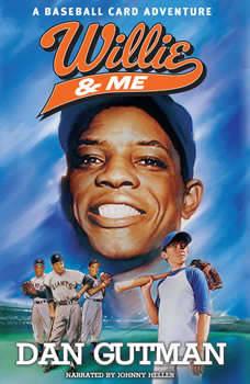 Willie & Me: A Baseball Card Adventure, Dan Gutman