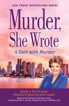 Murder, She Wrote: A Date with Murder: A Date with Murder, Jessica Fletcher