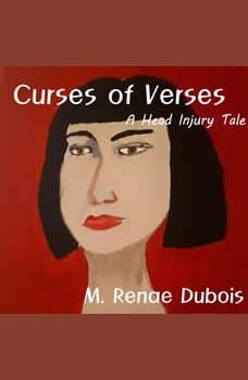 Curses Of Verses, M. Renae Dubois