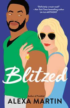 Blitzed, Alexa Martin