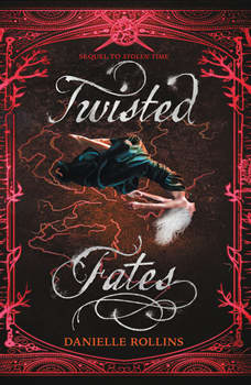 Twisted Fates, Danielle Rollins