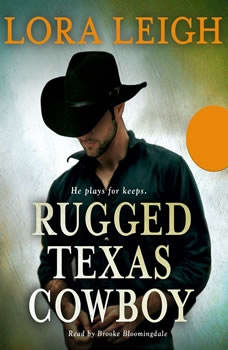 Rugged Texas Cowboy, Lora Leigh