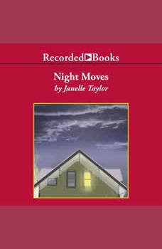 Night Moves, Janelle Taylor