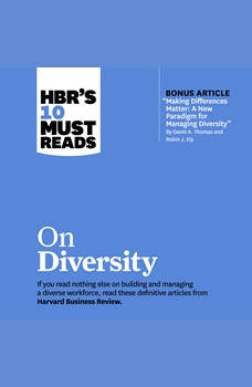 HBR's 10 Must Reads on Diversity, Robin J. Ely