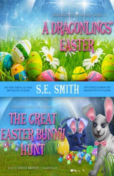 A Dragonlings Easter and The Great Easter Bunny Hunt, S.E. Smith
