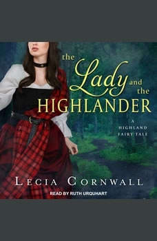 The Lady and the Highlander, Lecia Cornwall