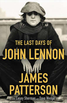 The Last Days of John Lennon, James Patterson