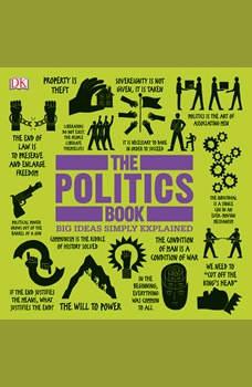 The Politics Book: Big Ideas Simply Explained, DK