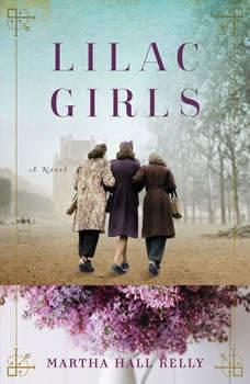 Lilac Girls, Martha Hall Kelly