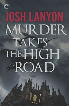 Murder Takes the High Road, Josh Lanyon