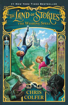 The Land of Stories: The Wishing Spell: Booktrack Edition Booktrack Edition, Chris Colfer