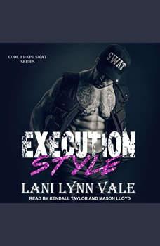Execution Style, Lani Lynn Vale