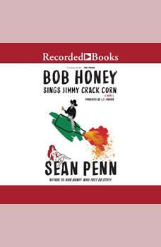 Bob Honey Sings Jimmy Crack Corn, Sean Penn