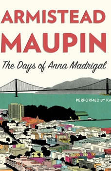 The Days of Anna Madrigal, Armistead Maupin
