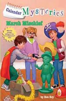 Calendar Mysteries #3: March Mischief, Ron Roy
