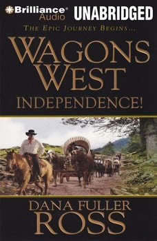 Wagons West Independence!, Dana Fuller Ross