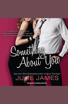 Something About You, Julie James