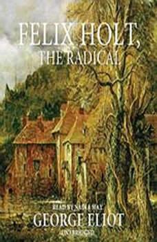 Felix Holt, The Radical, George Eliot
