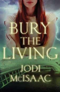 Bury the Living, Jodi McIsaac