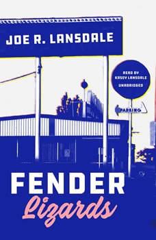 Fender Lizards, Joe R. Lansdale