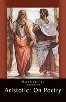 Aristotle: On Poetry, Aristotle