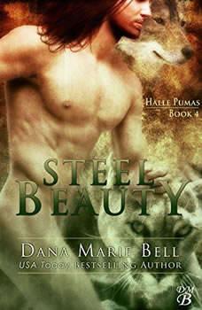 Steel Beauty: Halle Pumas #4 Halle Pumas #4, Dana Marie Bell