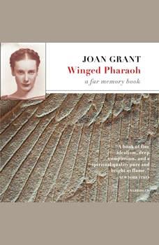Winged Pharaoh: A Far Memory Book, Joan Grant