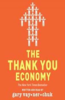 The Thank You Economy, Gary Vaynerchuk
