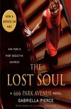 The Lost Soul: A 666 Park Avenue Novel, Gabriella Pierce