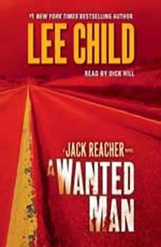 A Wanted Man: A Jack Reacher Novel, Lee Child