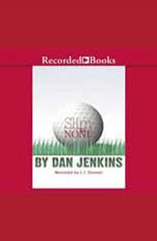 Slim and None, Dan Jenkins