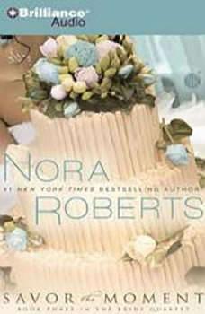 Savor the Moment, Nora Roberts