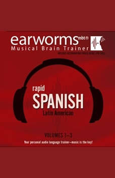 Rapid Spanish (Latin American), Vols. 13, Earworms Learning