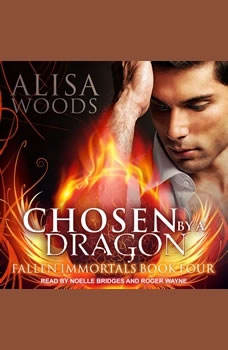 Chosen by a Dragon, Alisa Woods