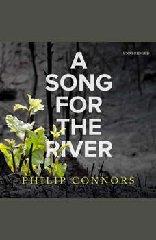 A Song for the River, Philip Connors