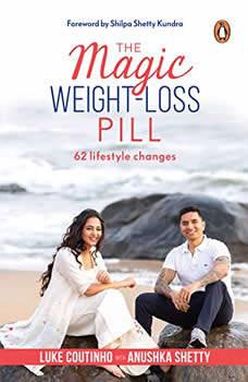 The Magic Weight-Loss Pill, Luke Coutinho
