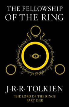 The Fellowship of the Ring: Book One in the Lord of the Rings Trilogy, J.R.R. Tolkien
