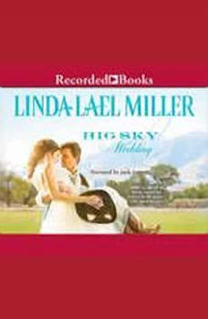 Big Sky Wedding, Linda Lael Miller