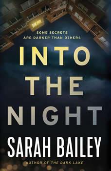 Into the Night, Sarah Bailey