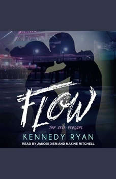 Flow, The Grip Prequel, Kennedy Ryan
